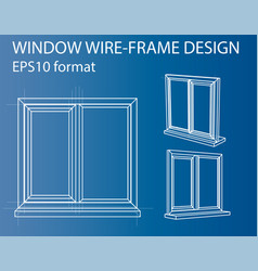 Design and manufacture of windows vector