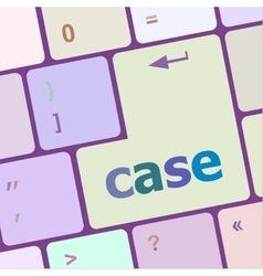 Case word on keyboard key notebook computer vector