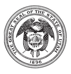 The great seal of the state of utah 1896 vintage vector