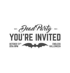 Happy Halloween 2016 dead party invitation label vector image vector image