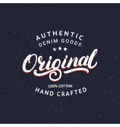 Original hand written lettering for label or badge vector image