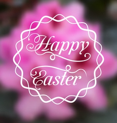Happy easter calligraphic headline blurred vector