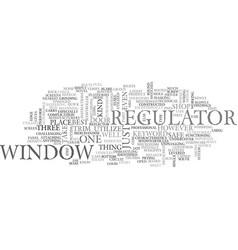 Window regulator text word cloud concept vector