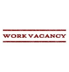 Work vacancy watermark stamp vector