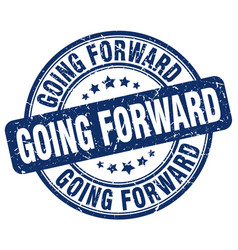 Going forward blue grunge stamp vector