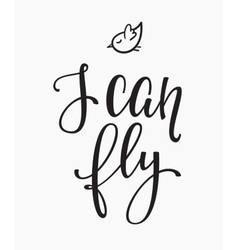 I can fly quote typography vector