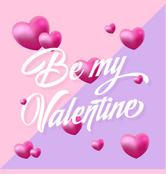 be my valentine purple and pink hearts gentle vector image