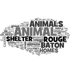 Baton rouge animal shelter text word cloud concept vector