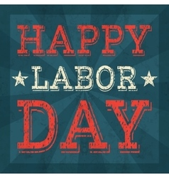 Labor day poster template vector image vector image