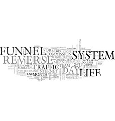 A day in the life of the reverse funnel system vector