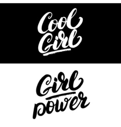 Cool girl and girl power hand written lettering vector