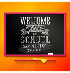 Bright school chalkboard with greeting for welcome vector