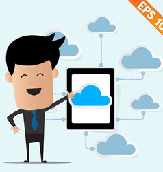 Business man with tablet PC on cloud computing - vector image