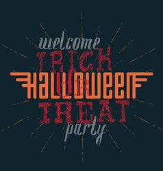 Welcome to the trick or treat helloween party vector