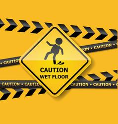 Caution wet floor on yellow wall vector