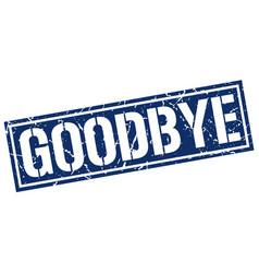 Goodbye square grunge stamp vector