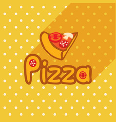 Poster in flat style with slice of pizza vector