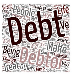 Debt with dignity text background wordcloud vector
