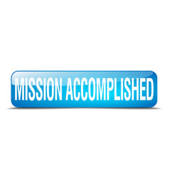 Mission accomplished blue square 3d realistic vector