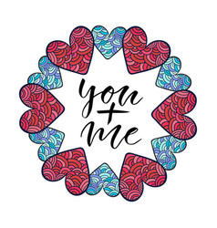 You plus me modern calligraphy print valentines vector