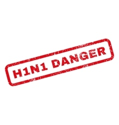 H1n1 danger rubber stamp vector