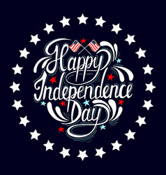 Happy independence day hand drawn lettering design vector