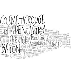 Baton rouge dentistry text word cloud concept vector