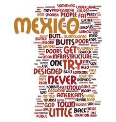 Mexico the land of little butts text background vector