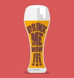 Glass of beer drink me now vector