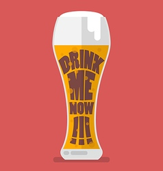 Glass of beer drink me now vector