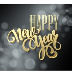 Happy new year background with a gold lettering vector