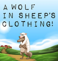 A wolf in sheeps clothing vector