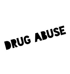 Drug abuse rubber stamp vector