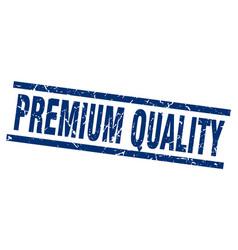 Square grunge blue premium quality stamp vector
