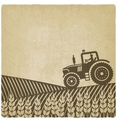 Tractor in field old background vector