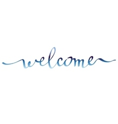Calligraphy welcome card vector