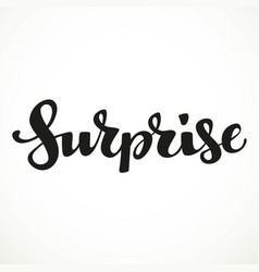 Surprise calligraphic inscription on a white vector