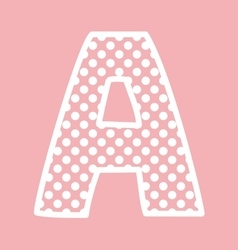 A alphabet letter with white polka dots on pink vector image vector image