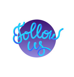 Follow us gradient buttom foe social vector