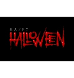 Halloween bloody lettering on a black background vector image vector image
