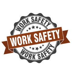 Work safety stamp sign seal vector