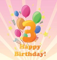 Happy birthday 3 years vector