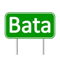 Bata road sign vector