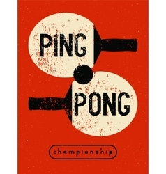 Ping Pong typographic vintage grunge style poster vector image