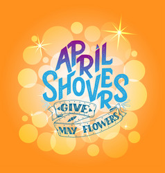 April showers give mayflowers spring banner vector