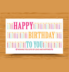 Happy birthday background with colorful candle vector