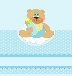 Babys greetings card with bear cub and bottle vector image