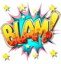 blam vector image vector image