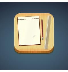 Mobile app icon - pencil wood board notebook vector