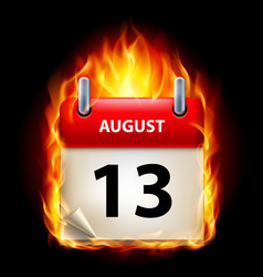 thirteenth august in calendar burning icon on vector image vector image